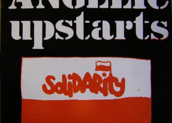 Angelic Upstarts — Solidarity (live)