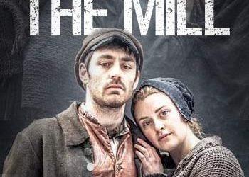 Фабрика (The Mill) — 2013, Великобритания