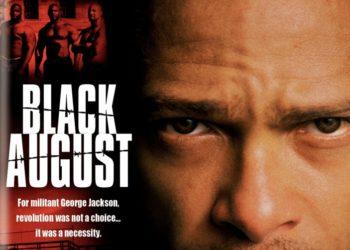 Черный август (Black August) — 2007, США