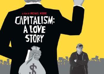 Капитализм: История любви (Capitalism: A Love Story) — 2009, реж. Майкл Мур