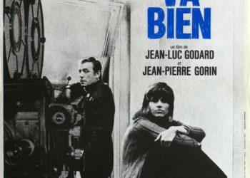 Всё в порядке (Tout va bien) — 1972, реж. Жан-Люк Годар