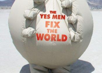 Согласные на всё исправляют мир (The Yes Men Fix the World) — 2009, США
