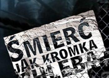 Смерть как краюшка хлеба (Smierc jak kromka chleba) — 1993, Польша