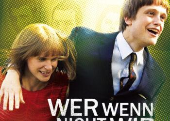 Если не мы, то кто (Wer wenn nicht wir) — 2011, Германия