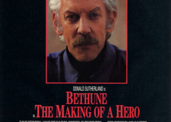 Доктор Бетьюн (Bethune: The Making of a Hero) — Канада, 1990 (на англ. языке)