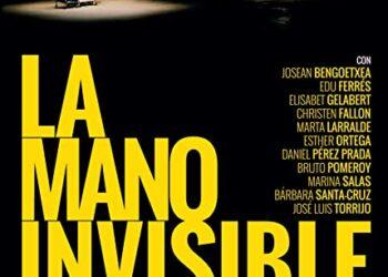 Невидимая рука (La mano invisible) — Испания, 2016 (с англ. субтитрами)