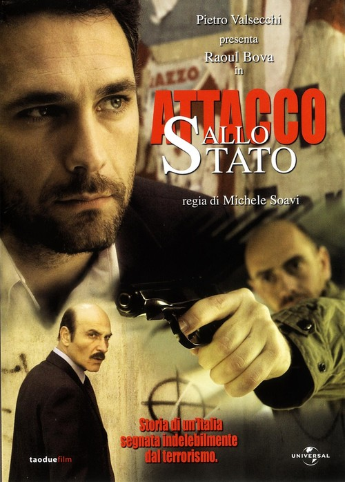 Политическая мишень (Attacco allo stato), 2006