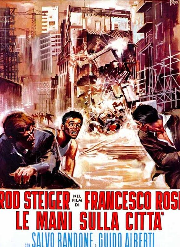 Руки над городом (Le mani sulla città), 1963