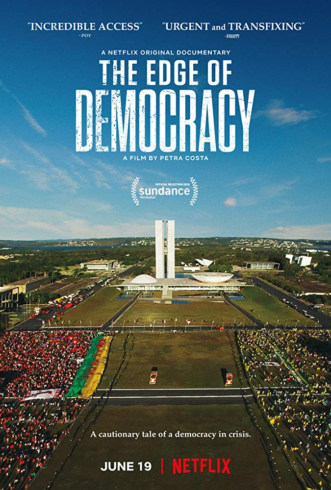 На краю демократии (Edge Of Democracy), 2019 (русский перевод)