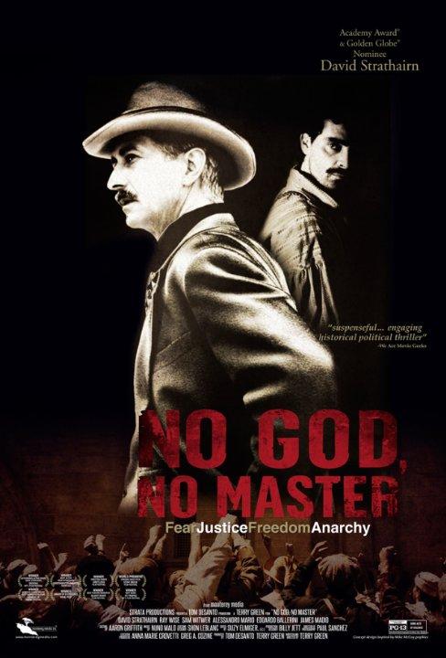 Ни бога, ни хозяина (No God, No Master), 2013