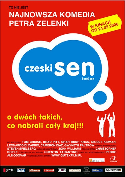 Чешская мечта (Český sen), 2004