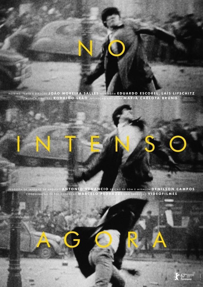 Когда наступает сейчас (No Intenso Agora), 2017