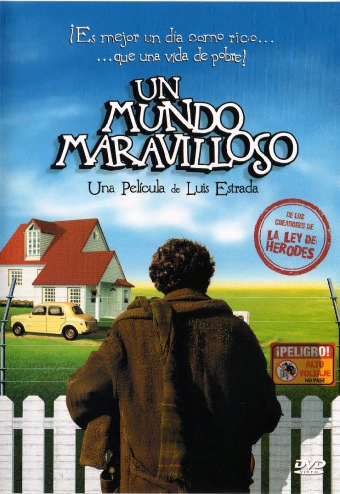 Прекрасный мир (Un mundo maravilloso), 2006