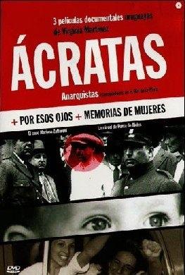 Анархисты (Acratas), 2000
