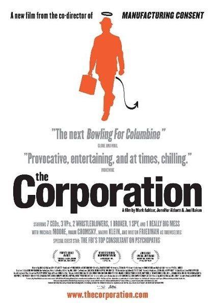 Корпорация (The Corporation), 2003