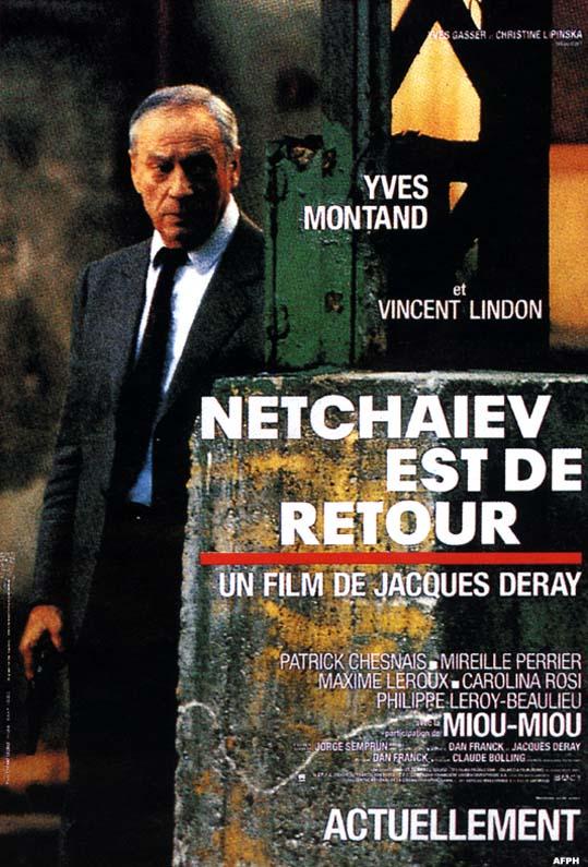 Нечаев возвращается (Netchaïev est de retour), 1990