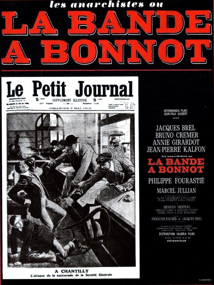 Нельзя было не снять фильм про банду Бонно в 1968 и его сняли.