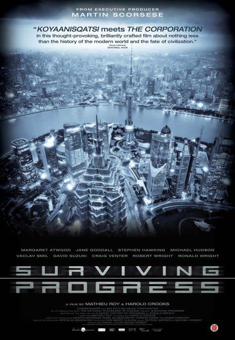 Обратная сторона прогресса (Surviving Progress), 2011