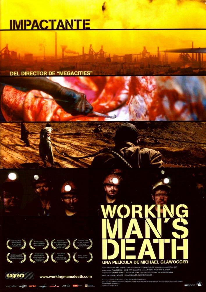 Смерть рабочего (Workingman's Death), 2005