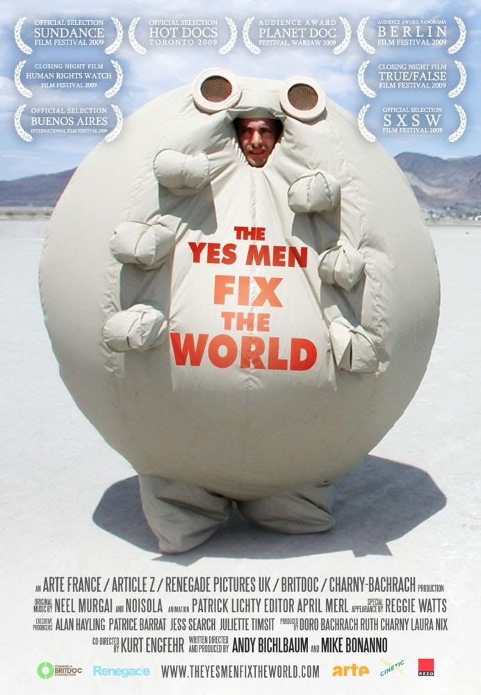 Согласные на всё исправляют мир (The Yes Men Fix the World), 2009