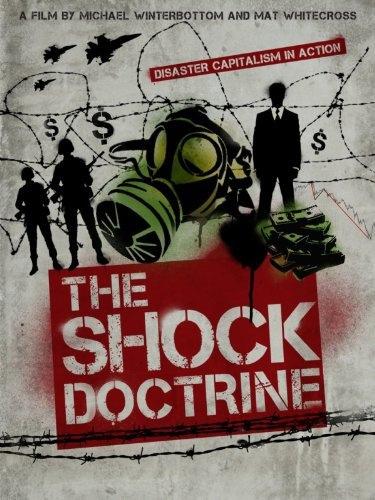 Доктрина шока (The Shock Doctrine), 2009