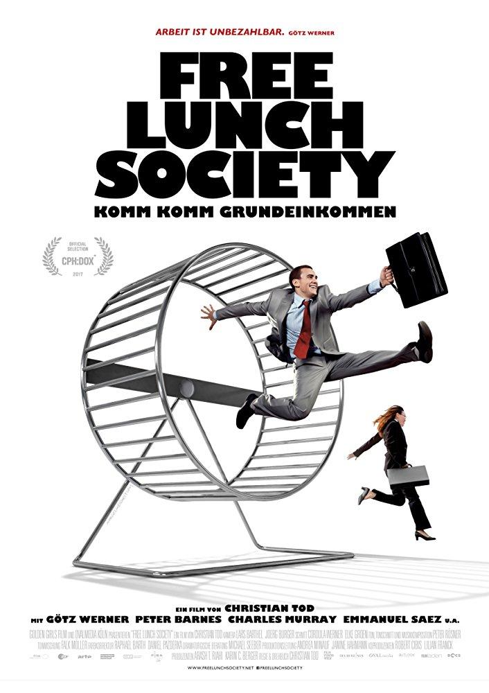 Теория бесплатных завтраков (Free Lunch Society: Komm Komm Grundeinkommen), 2017