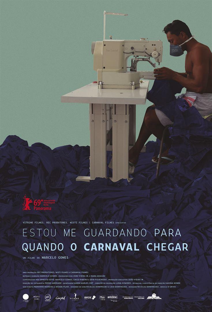 В ожидании карнавала (Estou Me Guardando Para Quando O Carnaval Chegar), 2019 (английские субтитры)