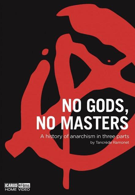 Ни богов, ни господ (No Gods No Masters), 2016